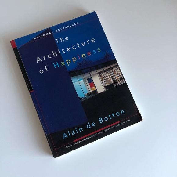 The Architecture of Happiness (Alain de Botton)
